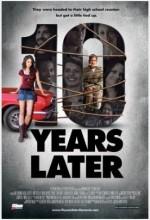 10 Years Later (2009) afişi