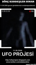 11 Haziran 2006 Ufo Projesi