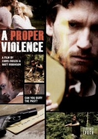 A Proper Violence (2011) afişi
