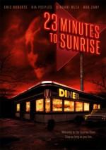 23 Minutes To Sunrise (2012) afişi