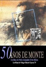 50 Años De Monte (1999) afişi