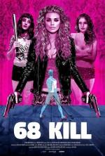 68 Kill (2017) afişi