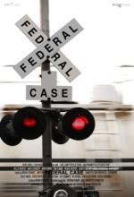 A Federal Case (2008) afişi
