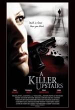 A Killer Upstairs (2005) afişi