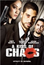 A Kiss Of Chaos (2009) afişi