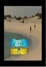 A Place In The Sun: Home Or Away (2006) afişi