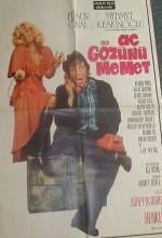 Aç Gözünü Mehmet (1974) afişi