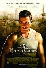 Acımasız Hayat (2005) afişi
