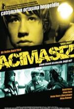 Acımasız (2006) afişi