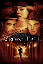 Across The Hall (2009) afişi