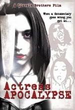 Actress Apocalypse (2005) afişi