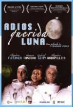 Adiós, Querida Luna