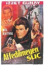 Affedilmeyen Suç (1968) afişi