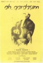 Ah Gardaşım (1991) afişi