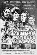 Ako'y Tao, May Dugo At Laman! (1970) afişi