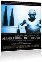 Alieno, L'uomo Del Futuro (2007) afişi