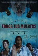 All Your Dead Ones (2011) afişi