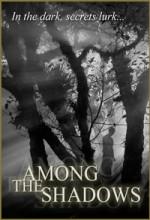 Among The Shadows (2009) afişi