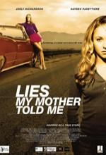 Annem Bana Yalan Söyledi (2005) afişi