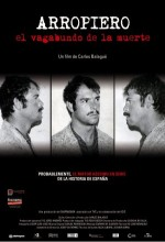 Arropiero, El Vagabundo De La Muerte (2008) afişi