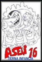 Asevi 16: Tierna Infancia