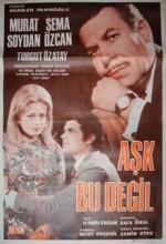 Aşk Bu Değil (1969) afişi
