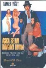 Aşka Selam Kavgaya Devam (1972) afişi