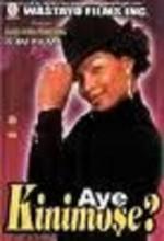 Aye Kinimose? (2007) afişi