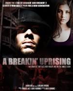 A Breakin' Uprising    afişi