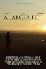 A Larger Life (2015) afişi