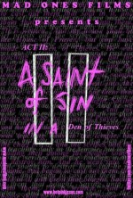 ACT II: A Saint of Sin in a Den of Thieves