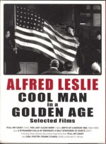 Alfred Leslie: Cool Man In A Golden Age (2009) afişi