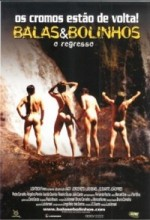 Balas&bolinhos - O Regresso (2004) afişi