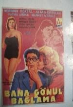 Bana Gönül Bağlama (1958) afişi
