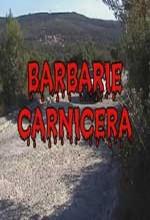 Barbarie Carnicera (2004) afişi