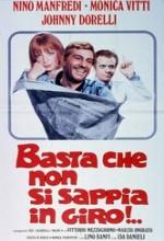 Basta Che Non Si Sappia In Giro!...