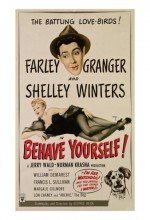 Behave Yourself! (1951) afişi