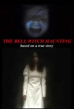 Bell Witch Haunting (2004) afişi