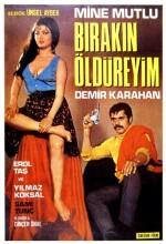Bırakın Öldüreyim (1970) afişi
