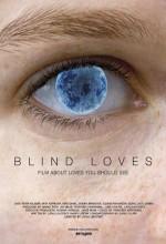 Blind Loves (2008) afişi
