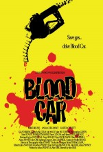 Blood Car (2007) afişi