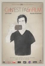 Bu Bir Film Değil (2011) afişi
