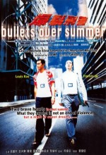Bullets Over Summer (1999) afişi