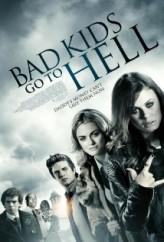 Bad Kids Go To Hell (2012) afişi