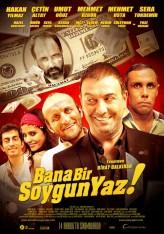 Bana Bir Soygun Yaz (2012) afişi