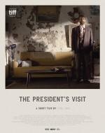 Başkanın Ziyareti (2017) afişi