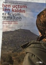Ben Uçtum, Sen Kaldın (2012) afişi