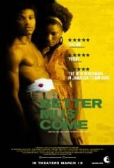 Better Mus Come (2010) afişi