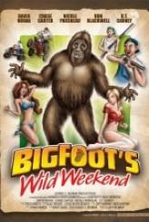 Bigfoot's Wild Weekend (2013) afişi