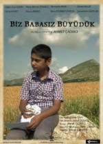 Biz Babasız Büyüdük (2014) afişi